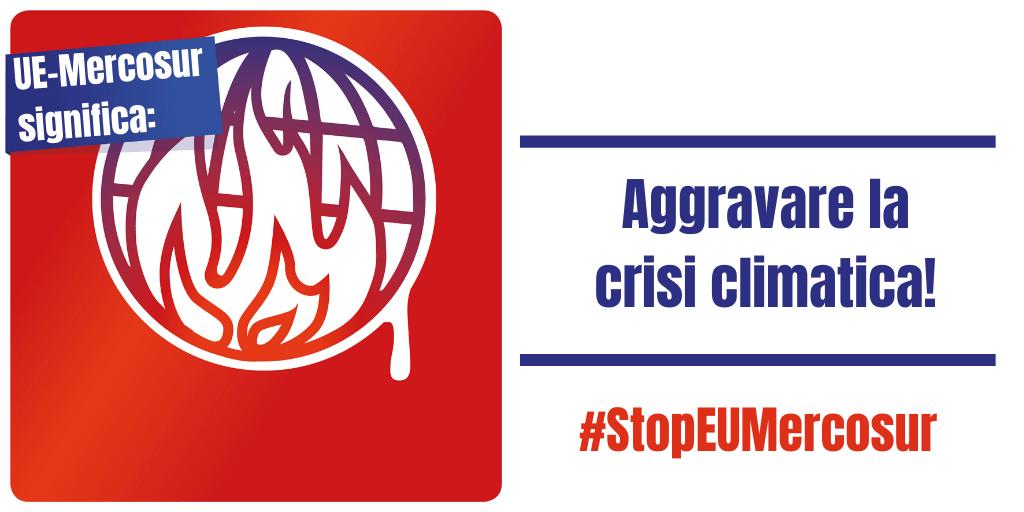 #StopEuMercosur: non svendiamo il pianeta e la nostra salute