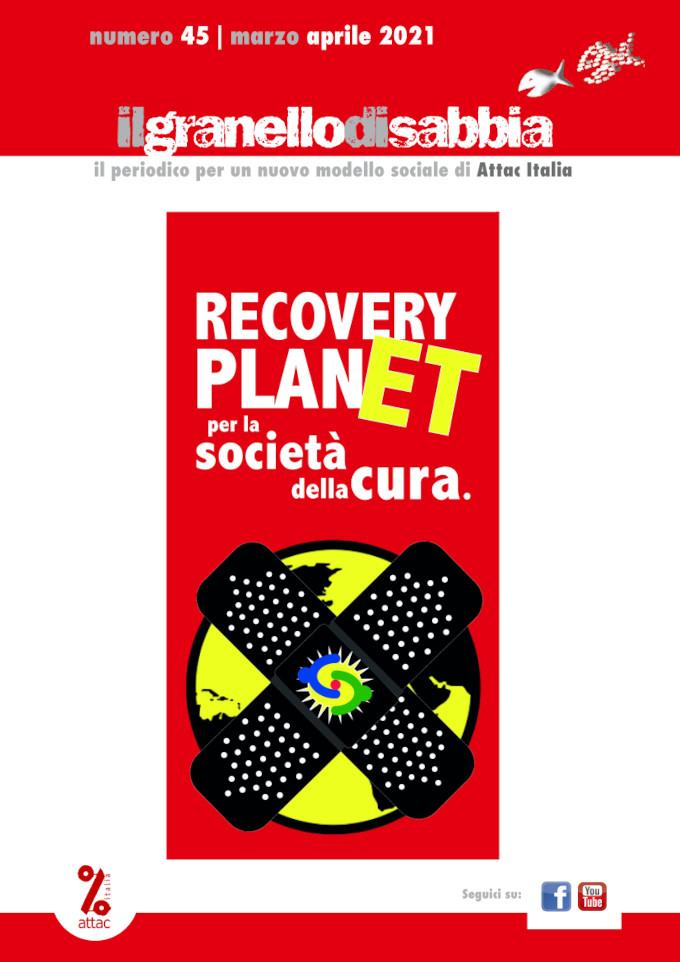 """Granello di Sabbia n. 45/2021: """"Recovery PlanET: per la società della cura"""""""